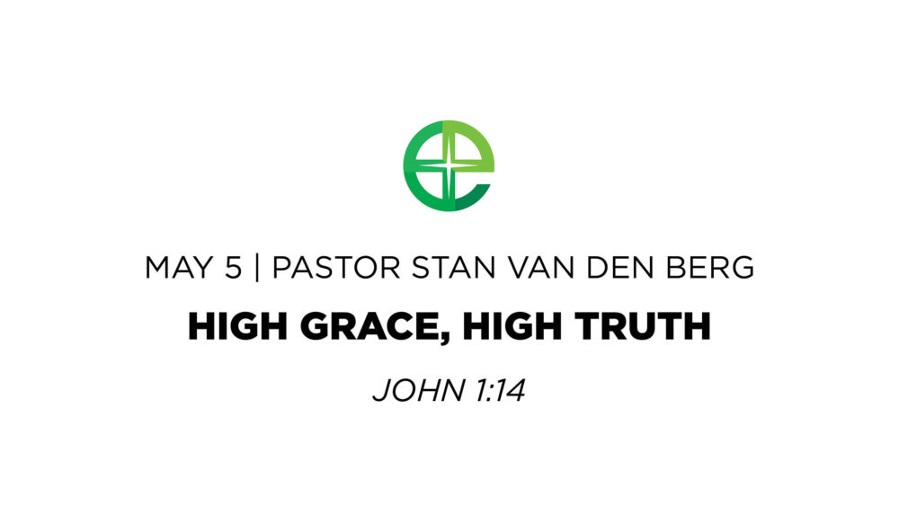 High Grace, High Truth