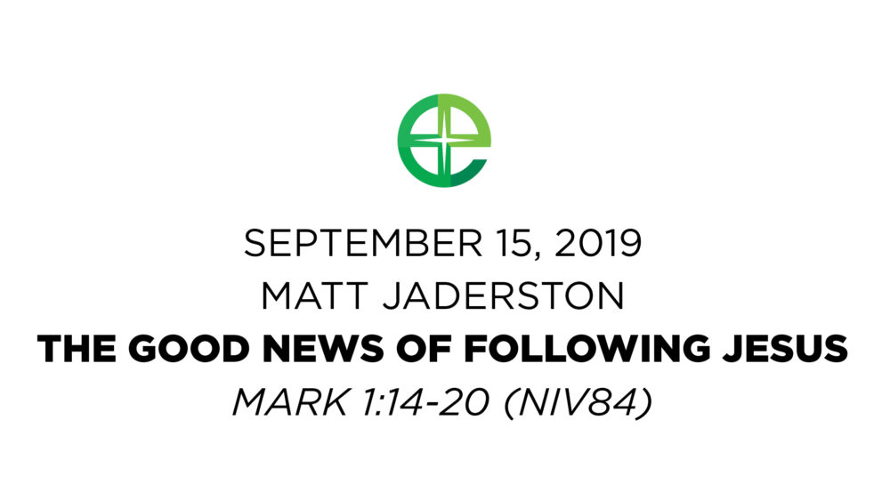 The Good News of Following Jesus